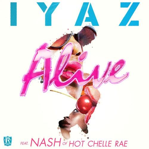 Alive (feat. Nash Overstreet of Hot Chelle Rae) von Iyaz