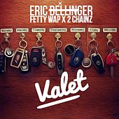Valet (feat. Fetty Wap and 2 Chainz) by Eric Bellinger