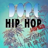 Dope Hip Hop Soundtrack: Music Inspired by the Film (2015) de Various Artists