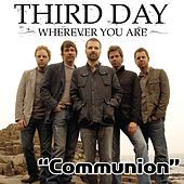 Communion by Third Day