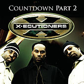 The Countdown Part 2 (Live Session) by The X-Ecutioners