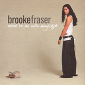 What To Do With Daylight de Brooke Fraser