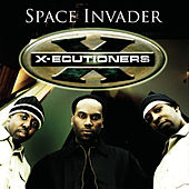 Space Invader (Live Session) by The X-Ecutioners