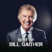 Best Of Bill Gaither by Bill Gaither
