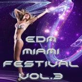 EDM Miami Festival, Vol. 3 de Various Artists
