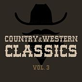 Country & Western Classics, Vol. 3 by Various Artists