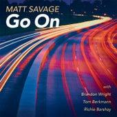 Go On (feat. Brandon Wright, Tom Berkmann & Richie Barshay) by Matt Savage