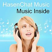 Music Inside by Hasenchat Music