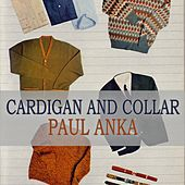 Cardigan And Collar de Paul Anka