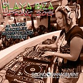 Playa Ibiza Spring 2015 (All Tracks Selected by Fabio Match and PS Project) von Various Artists