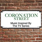 Music Inspired by the TV Series: Coronation Street de Various Artists