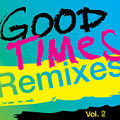 Good Times (Remixes), Vol. 2 von Arling & Cameron