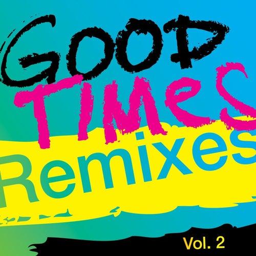 Good Times (Remixes), Vol. 2 by Arling & Cameron