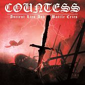 Ancient Lies and Battle Cries by Countess