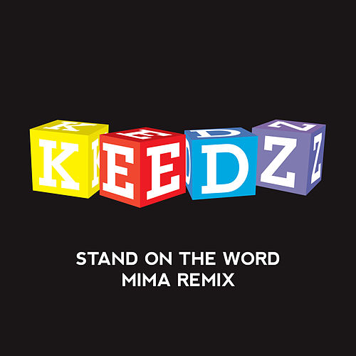 keedz - stand on the word mima remix