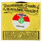 Federation Sound Presents Highland Riddim by Various Artists
