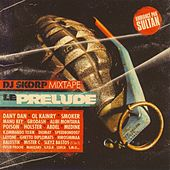 DJ Skorp Mixtape : Le Prelude de Various Artists