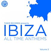 Ibiza All Time Anthems (Volume 2) von Various Artists