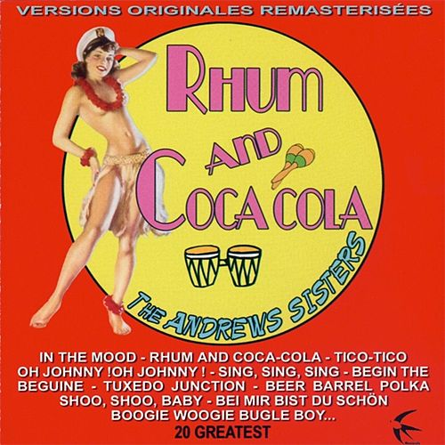 Rhu and Coca Cola by The Andrews Sisters