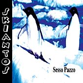 Sesso Pazzo - Unplugged by Skiantos