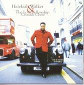 Live In London by Hezekiah Walker