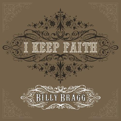 I Keep Faith by Billy Bragg