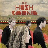 Goodbye Blues de The Hush Sound