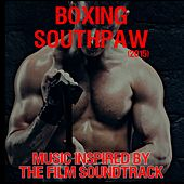 Southpaw (2015): Boxing Music Inspired by the Film Soundtrack de Various Artists