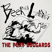 Beer and Loathing by Poxy Boggards