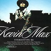 Stereotype Be by Kevin Max
