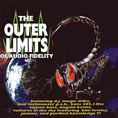 The Outer Limits of Audio Fidelity de Various Artists