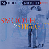 N-Coded Music Presents Smooth & Straight by Various Artists