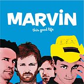 This Good Life de Marvin