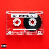 Pop Remixed Vol. 1 by Various Artists