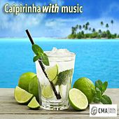 Caipirinha with Music de Various Artists