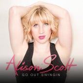 Go out Swingin by Alison Scott
