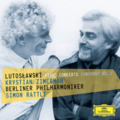 Lutoslawski: Piano Concerto; Symphony No.2 by Sir Simon Rattle