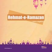 Rehmat-E-Ramazan (Ashra-E-Maghfirat) by Various Artists