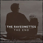 The End by The Raveonettes