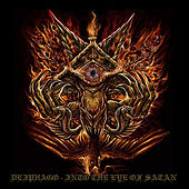 Into the Eye of Satan by Deiphago