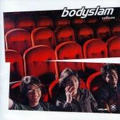 Bodyslam by Bodyslam