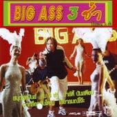 Big Ass 3 ช่า by Big Ass