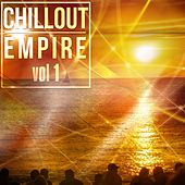 Chillout Empire, Vol. 1 - EP von Various Artists