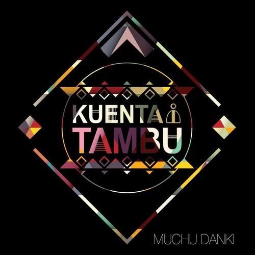 Muchu Danki by Kuenta i Tambu