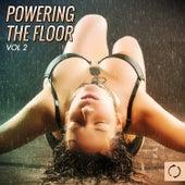 Powering the Floor, Vol. 2 von Various Artists