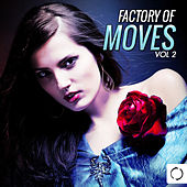 Factory of Moves, Vol. 2 by Various Artists