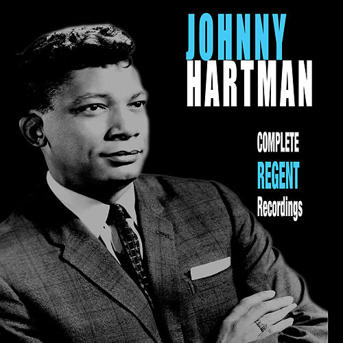 Complete Regent Recordings (Bonus Track Version) by Johnny Hartman