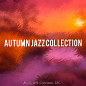 Autumn Jazz Collection by Various Artists
