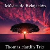 Música de Relajación by Thomas Hardin Trio