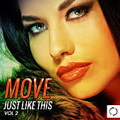 Move Just Like This, Vol. 2 by Various Artists